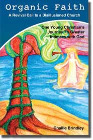 Organic Faith - Free book by Chaille Brindley